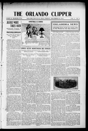 Primary view of object titled 'The Orlando Clipper (Orlando, Okla.), Vol. 5, No. 4, Ed. 1 Friday, December 23, 1910'.