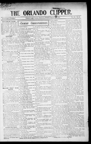 Primary view of object titled 'The Orlando Clipper. (Orlando, Okla.), Vol. 3, No. 14, Ed. 1 Friday, February 26, 1909'.
