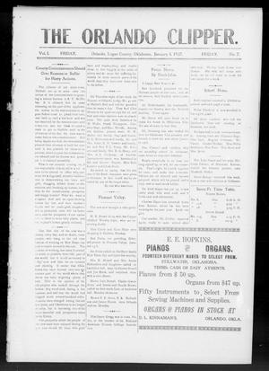 Primary view of object titled 'The Orlando Clipper. (Orlando, Okla.), Vol. 1, No. 7, Ed. 1 Friday, January 4, 1907'.