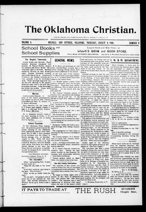 Primary view of object titled 'The Oklahoma Christian. (Mulhall and Guthrie, Okla.), Vol. 5, No. 9, Ed. 1 Thursday, August 9, 1900'.