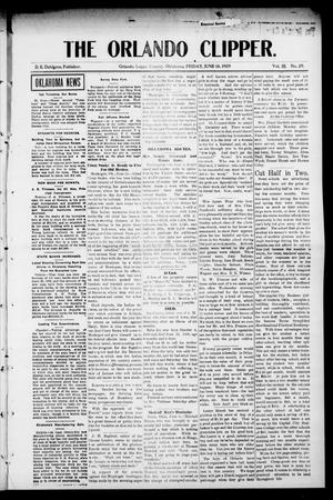 Primary view of object titled 'The Orlando Clipper. (Orlando, Okla.), Vol. 3, No. 29, Ed. 1 Friday, June 18, 1909'.