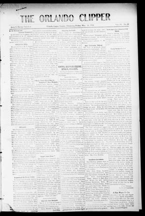 Primary view of object titled 'The Orlando Clipper (Orlando, Okla.), Vol. 4, No. 24, Ed. 1 Friday, May 13, 1910'.