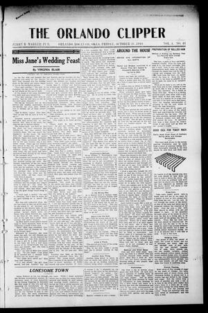 Primary view of object titled 'The Orlando Clipper (Orlando, Okla.), Vol. 4, No. 48, Ed. 1 Friday, October 28, 1910'.