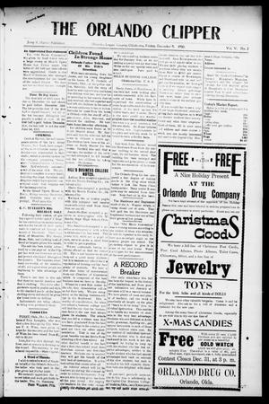 Primary view of object titled 'The Orlando Clipper (Orlando, Okla.), Vol. 5, No. 2, Ed. 1 Friday, December 9, 1910'.