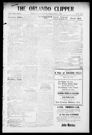 Primary view of object titled 'The Orlando Clipper (Orlando, Okla.), Vol. 5, No. 1, Ed. 1 Friday, December 2, 1910'.