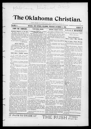 Primary view of object titled 'The Oklahoma Christian. (Mulhall and Guthrie, Okla.), Vol. 5, No. 26, Ed. 1 Thursday, December 6, 1900'.