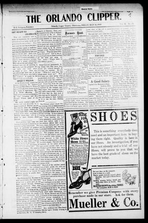 Primary view of object titled 'The Orlando Clipper. (Orlando, Okla.), Vol. 3, No. 25, Ed. 1 Friday, May 14, 1909'.