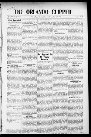 Primary view of object titled 'The Orlando Clipper (Orlando, Okla.), Vol. 4, No. 25, Ed. 1 Friday, May 20, 1910'.