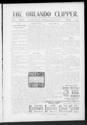 Primary view of object titled 'The Orlando Clipper. (Orlando, Okla.), Vol. 1, No. 10, Ed. 1 Friday, January 25, 1907'.