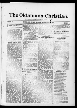 Primary view of object titled 'The Oklahoma Christian. (Mulhall and Guthrie, Okla.), Vol. 6, No. 7, Ed. 1 Monday, July 8, 1901'.