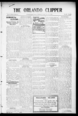 Primary view of object titled 'The Orlando Clipper (Orlando, Okla.), Vol. 4, No. 26, Ed. 1 Friday, May 27, 1910'.