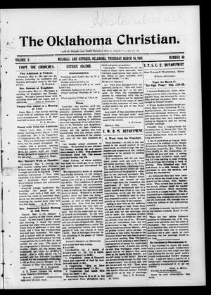 Primary view of object titled 'The Oklahoma Christian. (Mulhall and Guthrie, Okla.), Vol. 5, No. 40, Ed. 1 Thursday, March 14, 1901'.
