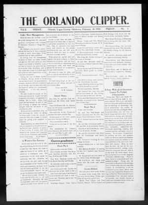 Primary view of object titled 'The Orlando Clipper. (Orlando, Okla.), Vol. 2, No. 3, Ed. 1 Friday, February 21, 1908'.