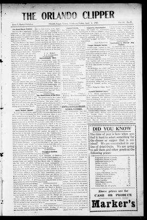 Primary view of object titled 'The Orlando Clipper (Orlando, Okla.), Vol. 4, No. 19, Ed. 1 Friday, April 8, 1910'.