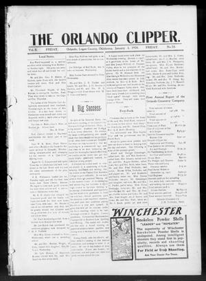 Primary view of object titled 'The Orlando Clipper. (Orlando, Okla.), Vol. 1, No. 58, Ed. 1 Friday, January 3, 1908'.