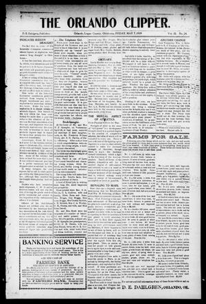 Primary view of object titled 'The Orlando Clipper. (Orlando, Okla.), Vol. 3, No. 24, Ed. 1 Friday, May 7, 1909'.