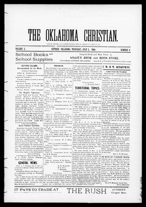 Primary view of object titled 'The Oklahoma Christian. (Guthrie, Okla.), Vol. 5, No. 4, Ed. 1 Thursday, July 5, 1900'.