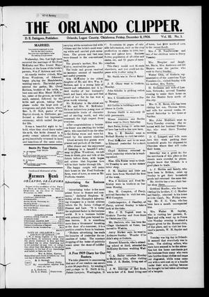 Primary view of object titled 'The Orlando Clipper. (Orlando, Okla.), Vol. 3, No. 3, Ed. 1 Friday, December 11, 1908'.