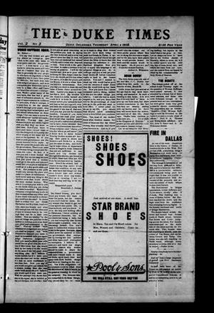 Primary view of object titled 'The Duke Times (Duke, Okla.), Vol. 2, No. 3, Ed. 1 Thursday, April 8, 1909'.