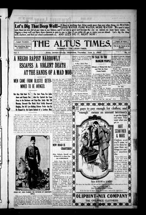 Primary view of object titled 'The Altus Times. (Altus, Okla.), Vol. 7, No. 21, Ed. 1 Thursday, June 3, 1909'.
