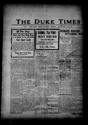 Primary view of object titled 'The Duke Times (Duke, Okla.), Vol. 7, No. 31, Ed. 1 Thursday, January 7, 1915'.