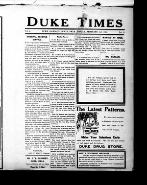 Primary view of object titled 'Duke Times (Duke, Okla.), Vol. 4, No. 35, Ed. 1 Friday, February 2, 1912'.