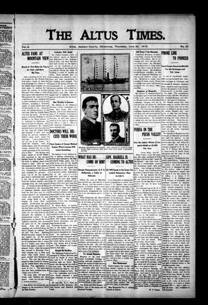 Primary view of The Altus Times. (Altus, Okla.), Vol. 8, No. 25, Ed. 1 Thursday, June 30, 1910