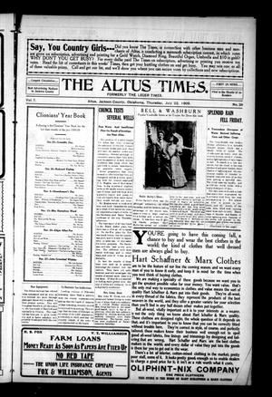 Primary view of object titled 'The Altus Times. (Altus, Okla.), Vol. 7, No. 28, Ed. 1 Thursday, July 22, 1909'.