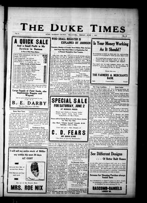 Primary view of object titled 'The Duke Times (Duke, Okla.), Vol. 8, No. 48, Ed. 1 Friday, June 1, 1917'.