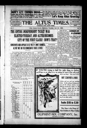 Primary view of object titled 'The Altus Times. (Altus, Okla.), Vol. 7, No. 16, Ed. 1 Thursday, April 29, 1909'.