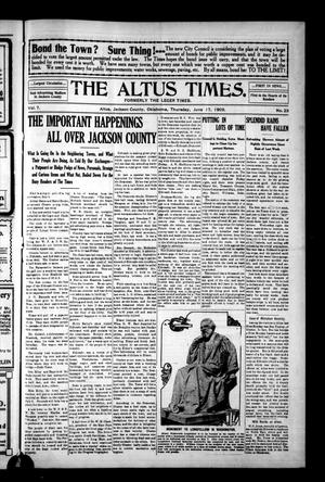 Primary view of object titled 'The Altus Times. (Altus, Okla.), Vol. 7, No. 23, Ed. 1 Thursday, June 17, 1909'.