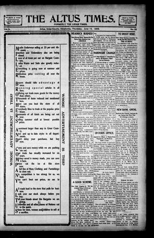 Primary view of object titled 'The Altus Times. (Altus, Okla.), Vol. 5, No. 23, Ed. 1 Thursday, June 14, 1906'.