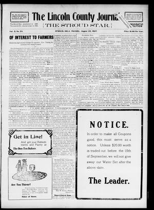 Primary view of object titled 'The Lincoln County Journal. The Stroud Star. (Stroud, Okla.), Vol. 2, No. 24, Ed. 1 Thursday, August 22, 1907'.
