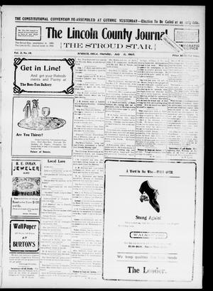 Primary view of object titled 'The Lincoln County Journal. The Stroud Star. (Stroud, Okla.), Vol. 2, No. 18, Ed. 1 Thursday, July 11, 1907'.