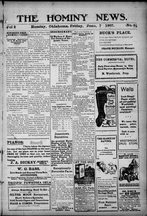 Primary view of object titled 'The Hominy News. (Hominy, Okla.), Vol. 2, No. 45, Ed. 1 Friday, June 7, 1907'.
