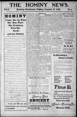 Primary view of object titled 'The Hominy News. (Hominy, Okla.), Vol. 2, No. 6, Ed. 1 Friday, August 31, 1906'.