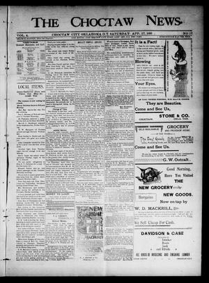 Primary view of object titled 'The Choctaw News. (Choctaw City, Okla. Terr.), Vol. 4, No. 17, Ed. 1 Saturday, April 17, 1897'.