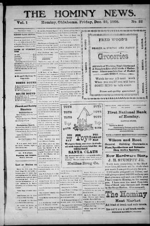 Primary view of object titled 'The Hominy News. (Hominy, Okla.), Vol. 1, No. 22, Ed. 1 Friday, December 22, 1905'.