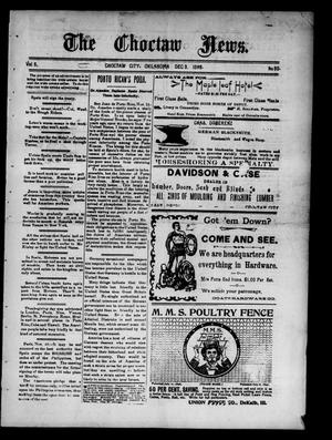 Primary view of object titled 'The Choctaw News. (Choctaw City, Okla.), Vol. 5, No. 50, Ed. 1 Saturday, December 3, 1898'.