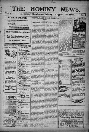 Primary view of object titled 'The Hominy News. (Hominy, Okla.), Vol. 3, No. 3, Ed. 1 Friday, August 16, 1907'.