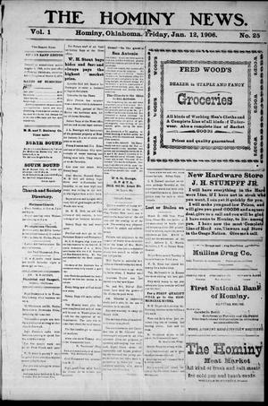 Primary view of object titled 'The Hominy News. (Hominy, Okla.), Vol. 1, No. 25, Ed. 1 Friday, January 12, 1906'.