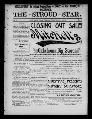 Primary view of object titled 'The Stroud Star. (Stroud, Okla.), Vol. 4, No. 40, Ed. 1 Friday, December 6, 1901'.