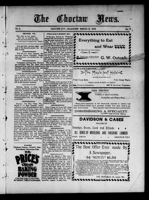 Primary view of object titled 'The Choctaw News. (Choctaw City, Okla.), Vol. 5, No. 12, Ed. 1 Saturday, March 12, 1898'.