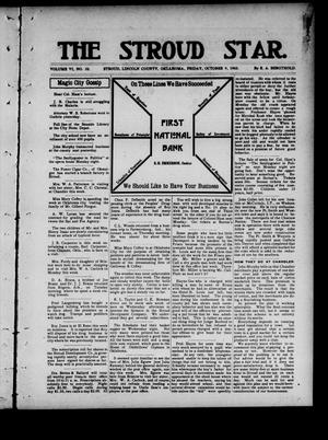 Primary view of object titled 'The Stroud Star. (Stroud, Okla.), Vol. 6, No. 32, Ed. 1 Friday, October 9, 1903'.