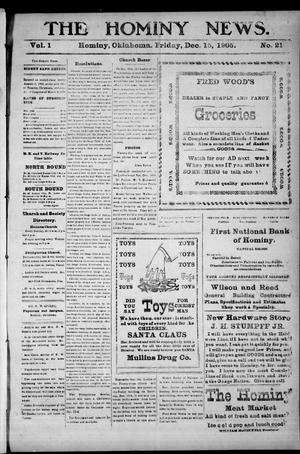 Primary view of object titled 'The Hominy News. (Hominy, Okla.), Vol. 1, No. 21, Ed. 1 Friday, December 15, 1905'.