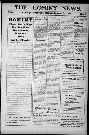 Primary view of object titled 'The Hominy News. (Hominy, Okla.), Vol. 2, No. 2, Ed. 1 Friday, August 3, 1906'.