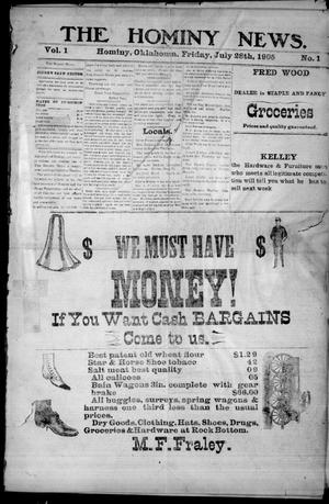 Primary view of object titled 'The Hominy News. (Hominy, Okla.), Vol. 1, No. 1, Ed. 1 Friday, July 28, 1905'.