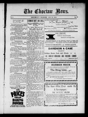 Primary view of object titled 'The Choctaw News. (Choctaw City, Okla.), Vol. 5, No. 32, Ed. 1 Saturday, July 30, 1898'.