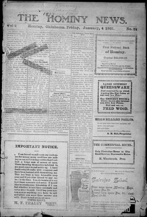Primary view of object titled 'The Hominy News. (Hominy, Okla.), Vol. 2, No. 23, Ed. 1 Friday, January 4, 1907'.