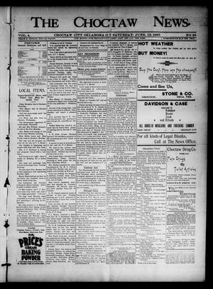 Primary view of object titled 'The Choctaw News. (Choctaw City, Okla. Terr.), Vol. 4, No. 26, Ed. 1 Saturday, June 19, 1897'.
